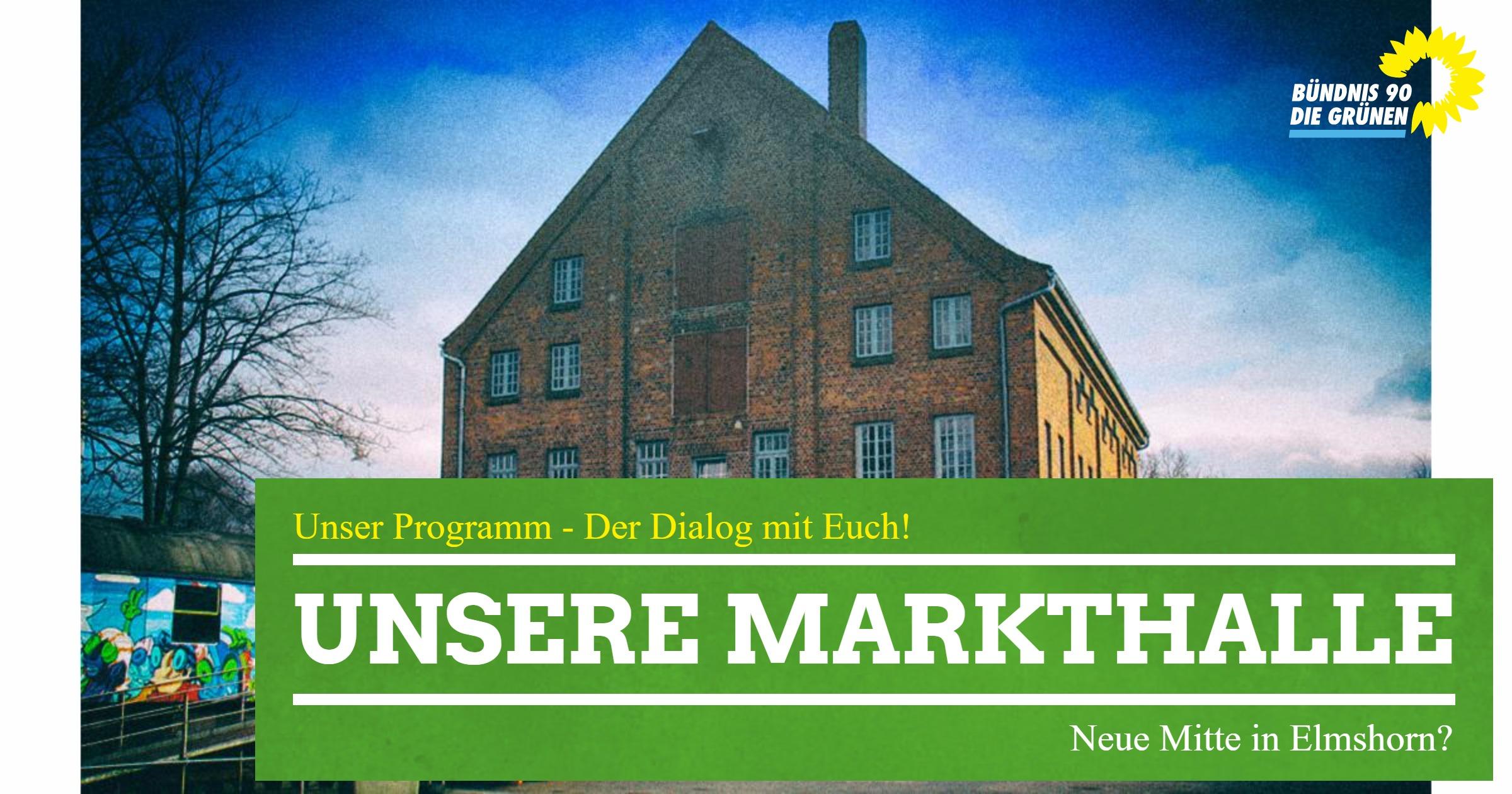 Unsere Markthalle – Neue Mitte in Elmshorn?