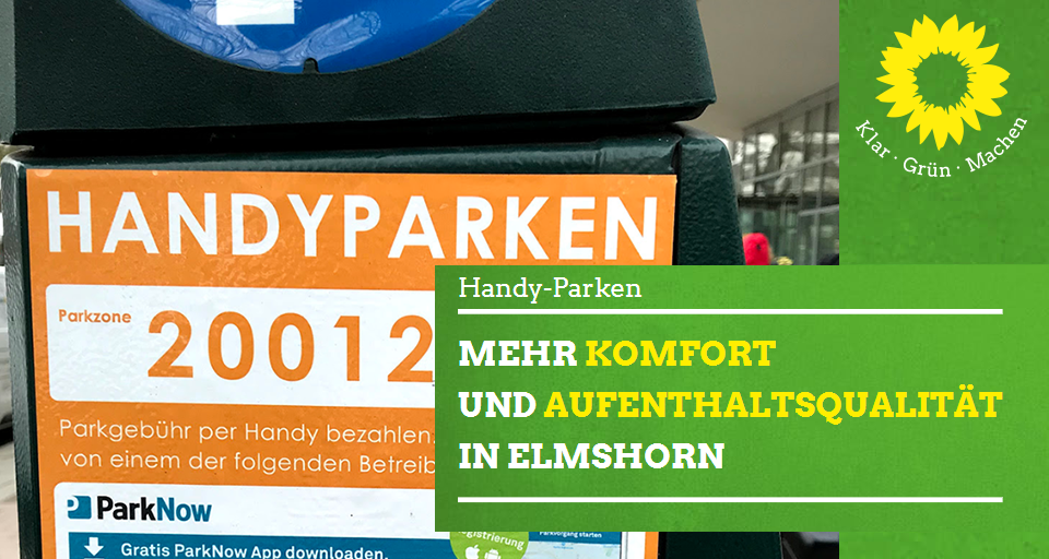 Handyparken – mehr Komfort und Aufenthaltsqualität im Zentrum