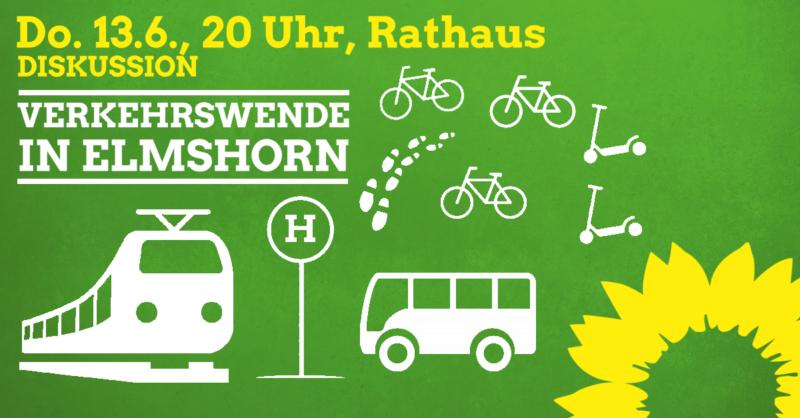 Veranstaltung: Donnerstag, den 13.6., 20 Uhr, Rathaus Titel: Verkehrswende in Elmshorn